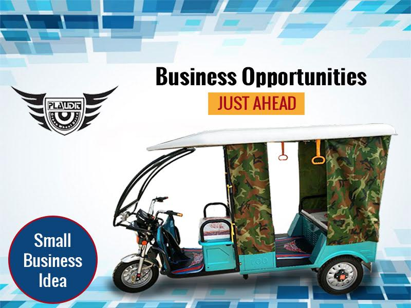 E Rickshaws Are The New Small Business Idea Plaudit E Rickshaw