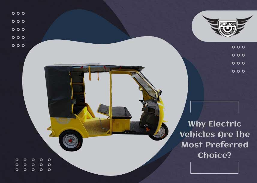 Why Electric Vehicles Are the Most Preferred Choice in market?