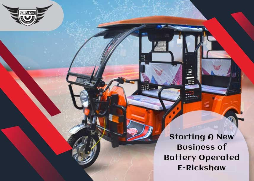 Grab the Best Opportunity to Start Your E-Rickshaw Business Venture