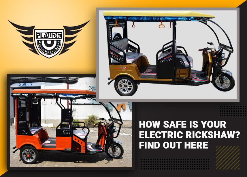 How Safe Is Your Electric Rickshaw? Find Out Here.